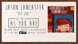 "Jason Lancaster ""Hey Jude"" (Track 12)"