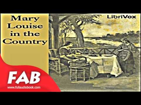 Mary Louise in the Country Full Audiobook by L. Frank BAUM by General, Detective Fiction