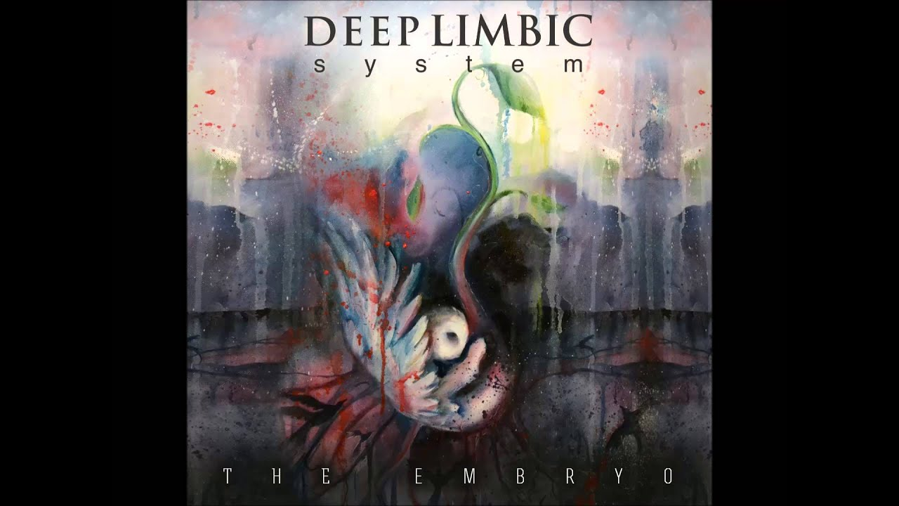 Deep Limbic System - The Embryo EP - 02 Dysania - YouTube Limbic System Add