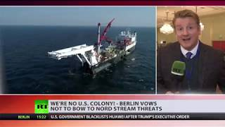 'As if Germany is a US colony': Berlin refuses to bow to Washington's threats over Nord Stream 2