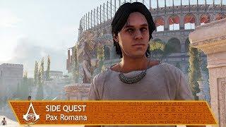 Assassin's Creed Origins - Side Quest - Pax Romana