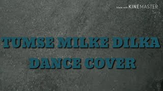 Tumse Milke Dilka Hai Jo Haal | Dance cover | choreography by Vikas Pandey | ft. Rahul and Gurdeep