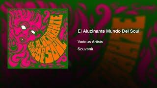 Various Artists - El Alucinante Mundo Del Soul (1970)    Full Album   