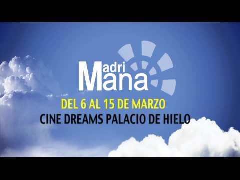 Del 6 al 15 de marzo MADRIMANÁ en el Cine Dreams Palacio de Hielo