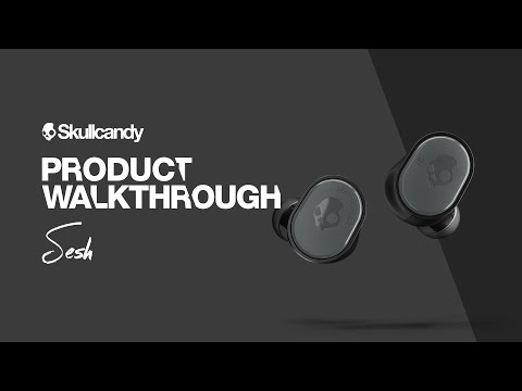 Sesh True Wireless Earbuds   Product Walkthrough   Skullcandy