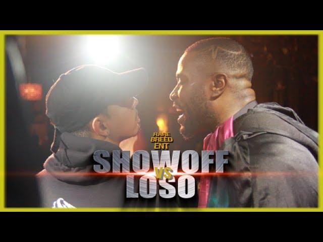 Showoff vs Loso