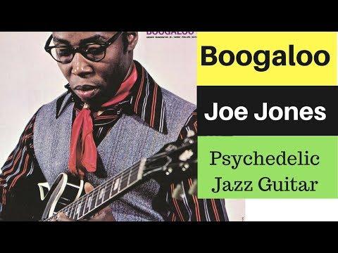Boogaloo Joe Jones ♠ Psychedelic Jazz Guitar ♠ 1967 Full Album  LP