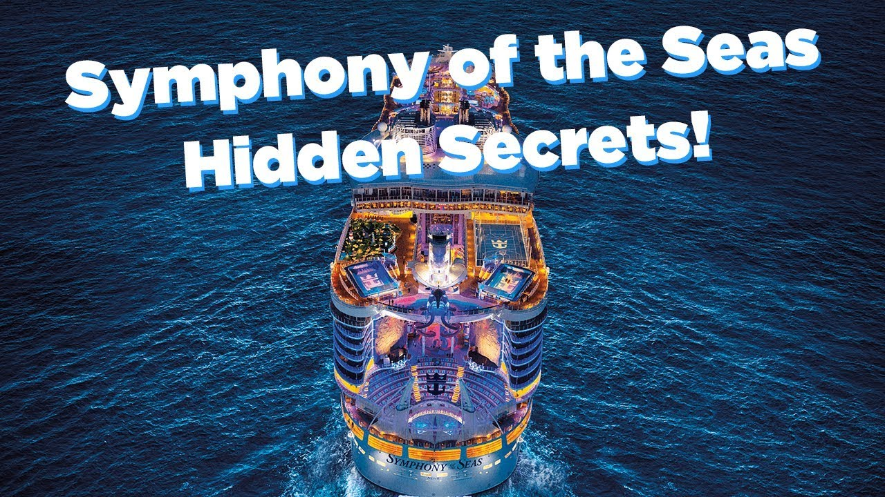 Best Symphony of the Seas secrets!