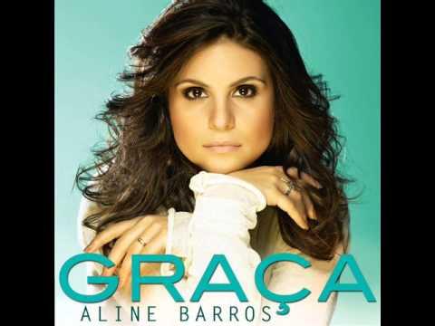 Aline Barros  Entrega A Deus Toda Gloria