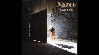 Yazoo - Don't Go (slow -16%) - 1982
