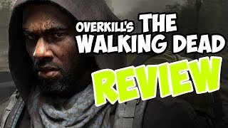 Overkill's The Walking Dead Review (Beta)