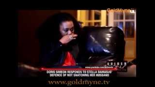 ACTRESS DORIS SIMON RESPONDS TO STELLA DAMASUS DEFENCE OF NOT SNATCHING HER HUSBAND