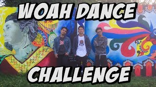 WOAH DANCE CHALLENGE #Woah
