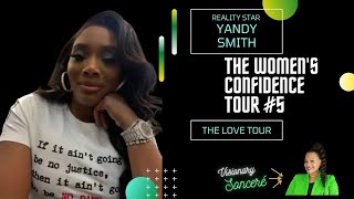Yandy Smith supports The Women's Confidence Tour movement!