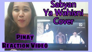 Sabyan Ya Wahishni Cover Pinay Reaction
