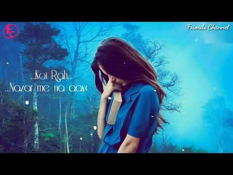 Jo Bheji Thi Dua : Sanso Ne Kaha Rukh Mod Liya | With Lyrics | Whatsapp Status | Friends Channel