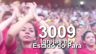 IEQ - 3 Mil Igrejas no Estado do Pará