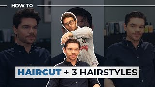 Men's Haircut + 3 Hairstyles To Try | Men's Hair 2019