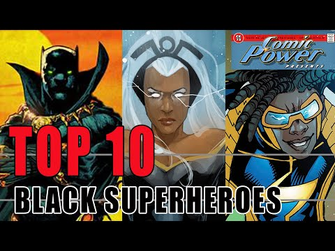 The Top 10 Black Superheroes Of All Time. Ebony Comic Book Characters Power Up!
