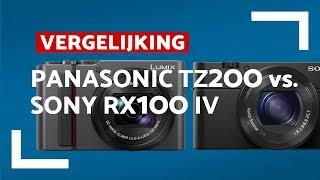 Panasonic TZ200 vs Sony RX100 IV - CameraNU.nl Vergelijkt