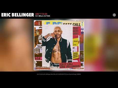 Eric Bellinger - Ain't Ya Ex (feat. Mila J & Tink) (Audio)