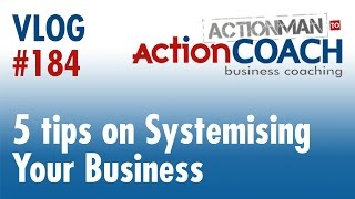How to Systemise Your Business | 5 Tips | Business tips from Steve Gaskell