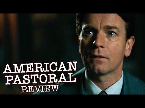 American Pastoral Review - Ewan McGregor, Dakota Fanning, Jennifer Connelly