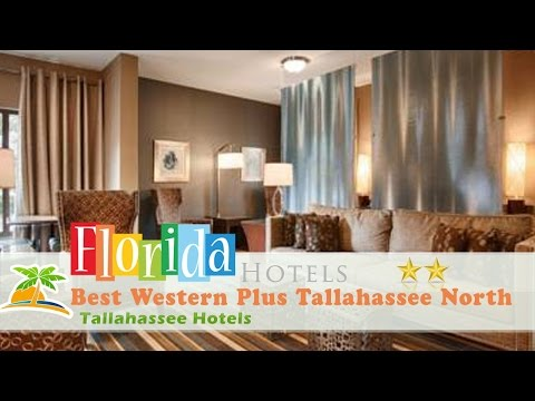 Best Western Plus Tallahassee North - Tallahassee Hotels, Florida