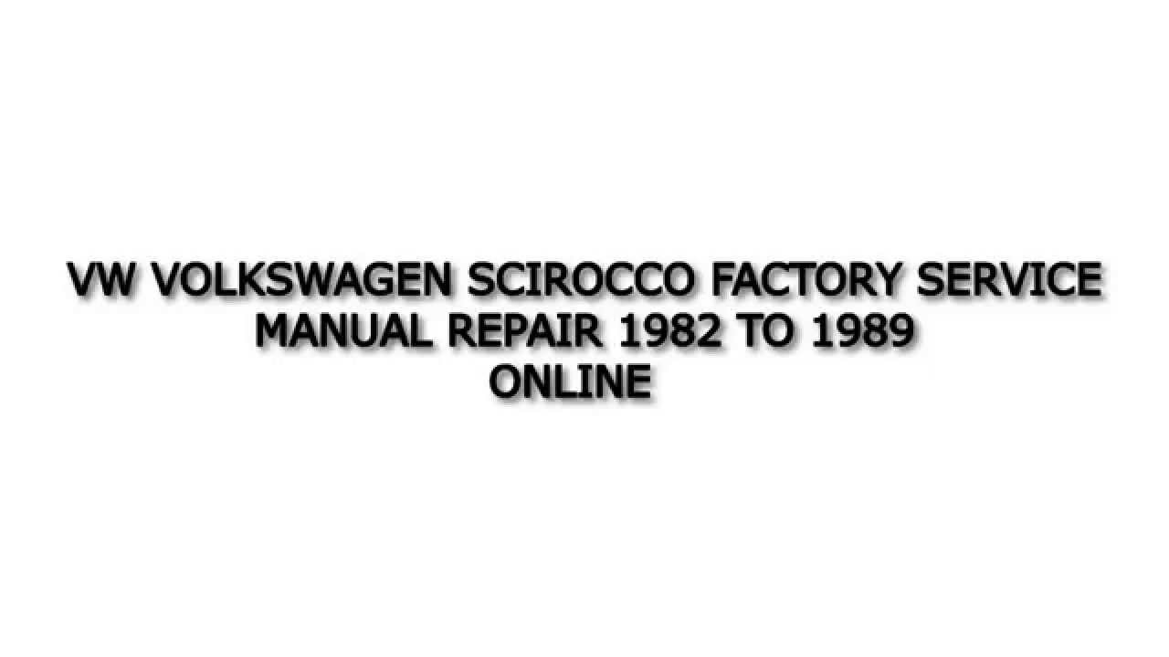 VW VOLKSWAGEN SCIROCCO FACTORY SERVICE MANUAL REPAIR 1982