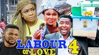 LABOUR OF LOVE SEASON 4 {NEW MOVIE} -  2019 LATEST NIGERIAN NOLLYWOOD MOVIE