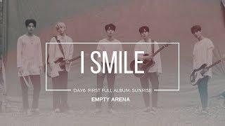 Video Day6 반드시 웃는다I  I Smile - Empty Arena Version download MP3, 3GP, MP4, WEBM, AVI, FLV Januari 2018