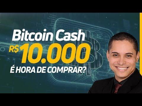 BITCOIN CASH R$10.000,00! É HORA DE COMPRAR?   RODRIGO MIRANDA