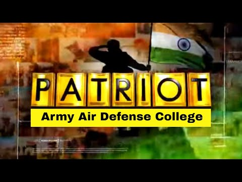Army Air Defense College - Stories Of Courage | Patriot With Major Gaurav Arya