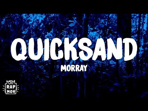 Morray – Quicksand Lyrics