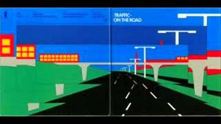 Traffic_ On The Road (1973) full album