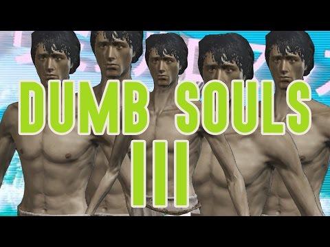 Dumb Souls 3