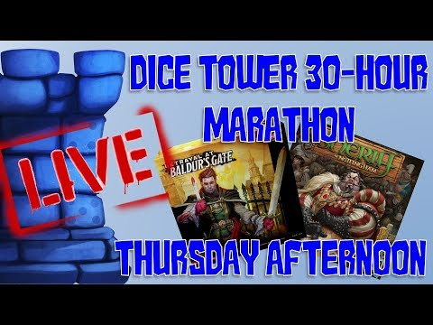 Thursday Afternoon (Dice Tower 2018 Marathon!)