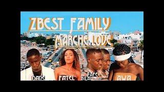 Zbest Family - Marché Love - Clip Officiel