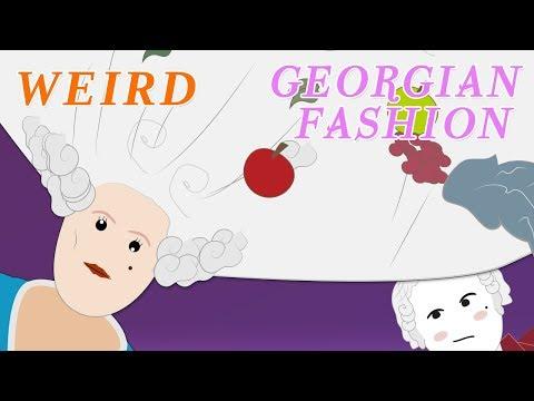 The Georgians (Weird Fashion)