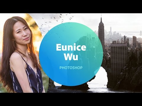 Manipulating Images in Photoshop with Eunice Wu  - 1 of 3