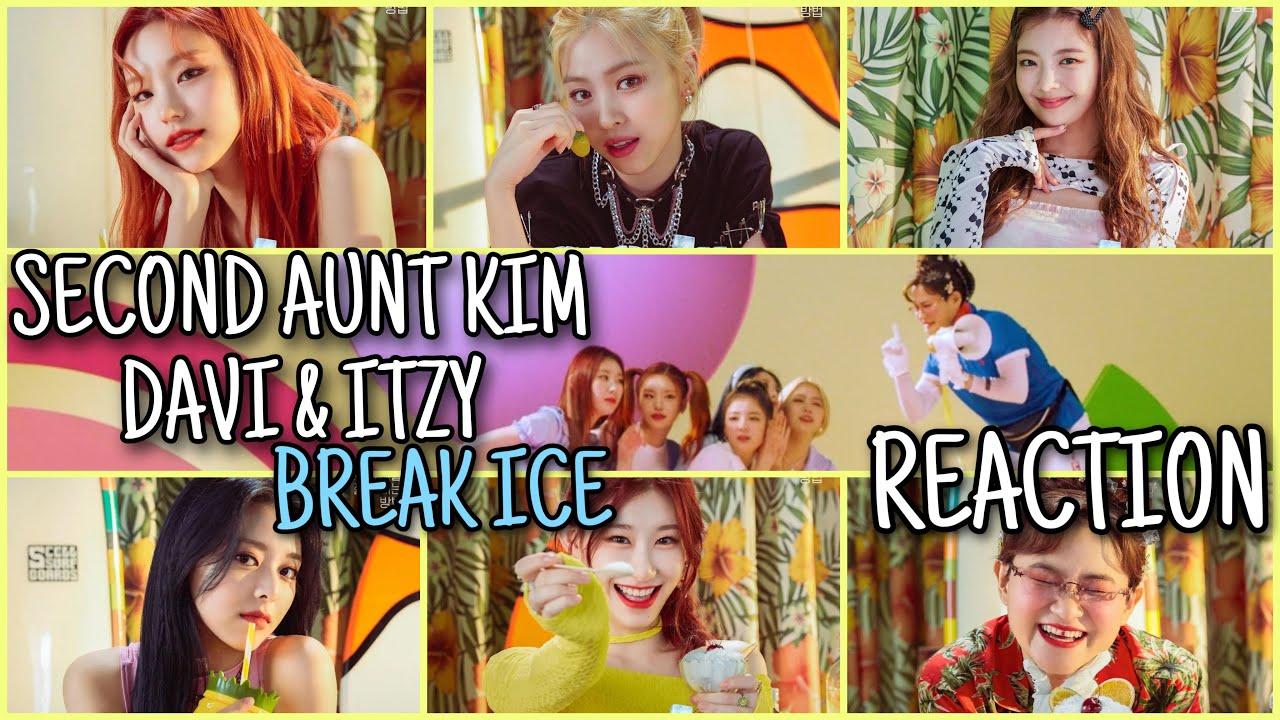 둘째이모 김다비, 있지 (Second Aunt KimDaVi, ITZY) - 얼음깨 (Break Ice) MV - REACTION