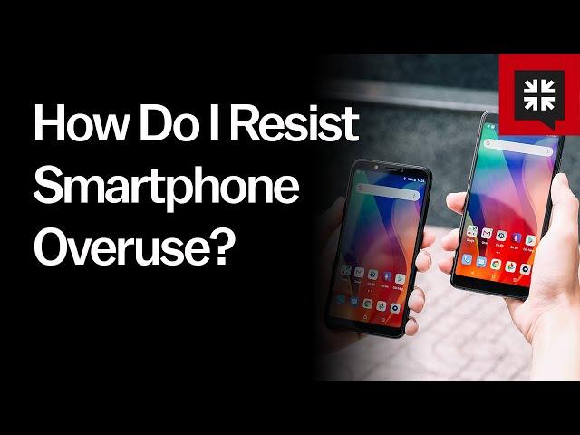 How Do I Resist Smartphone Overuse? // Ask Pastor John with Tony Reinke