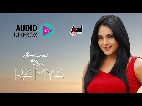 Sandalwood Queen Ramya Hits   Super Audio Hits Jukebox   New Kannada Seleted Hits
