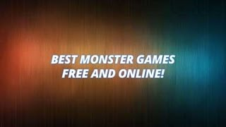 best monster games free and online