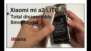 Xiaomi M  A2 L TE Disassembly Screen Battery Smontaggio Schermo Batteria Vetro Lcd Redmi 6 Pro