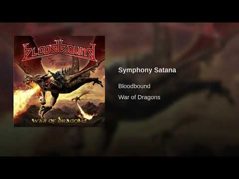 BloodBound - Symphony Satana (War Of Dragons) mp3