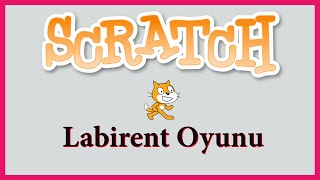 scratch ile labirent oyunu