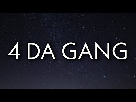 42 Dugg & Roddy Ricch – 4 Da Gang (Lyrics)
