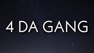 42 Dugg & Roddy Ricch - 4 Da Gang (Lyrics)