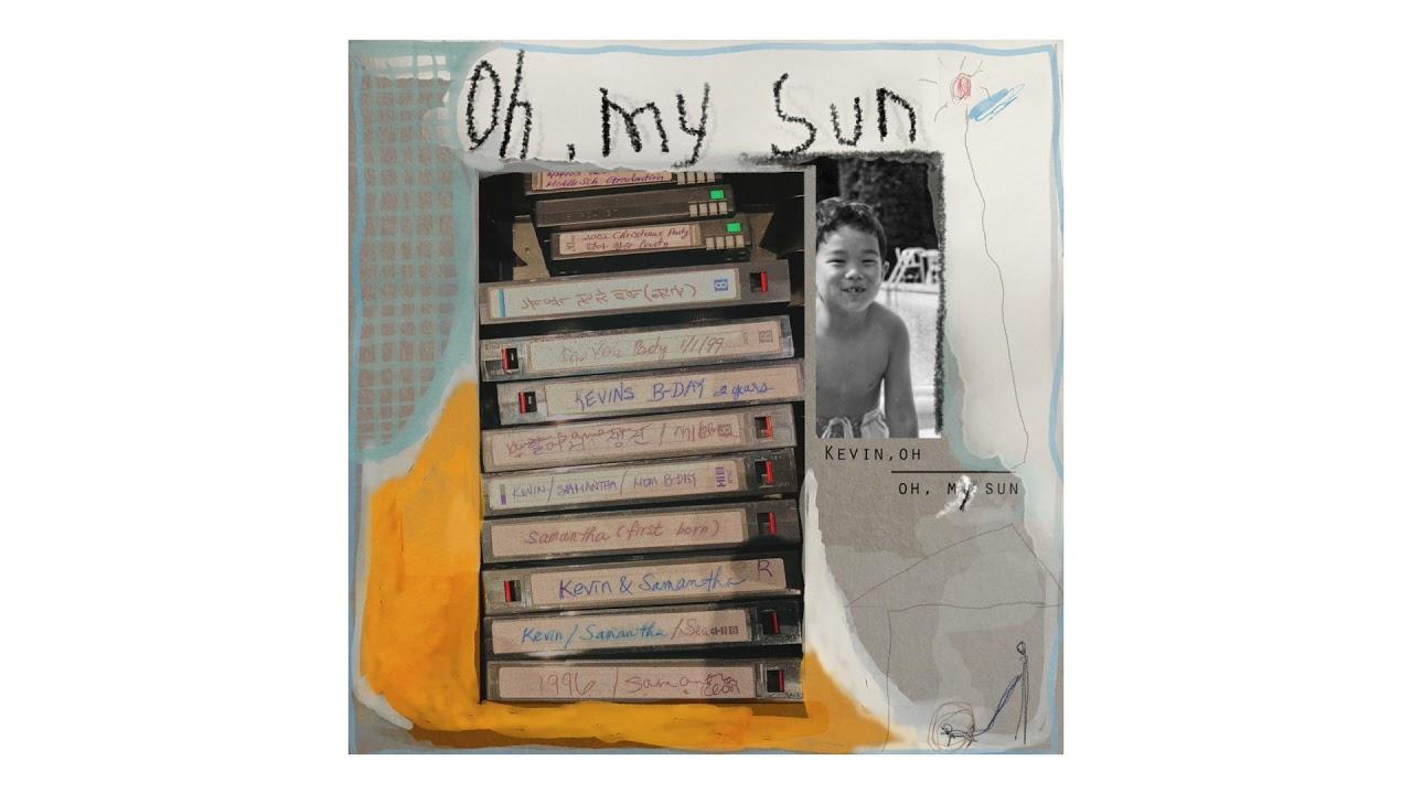 케빈오 (Kevin Oh) - Oh, My Sun (Official Audio)